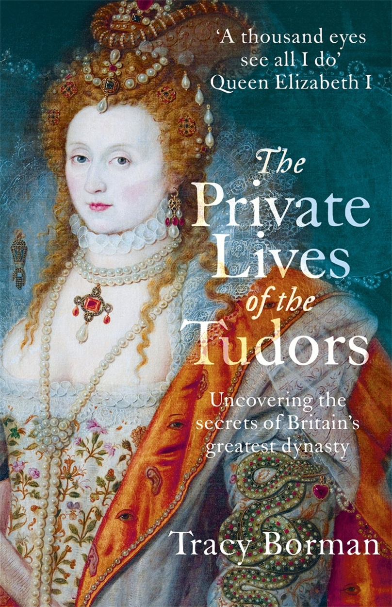 Private Lives of the Tudors Tracy Borman 9781444782929 (1)